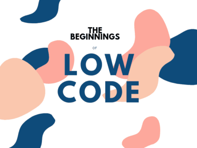 Why Low Code Can Only Be the Beginning