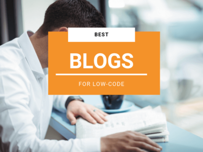 The Best Low-Code Blogs You Should Read