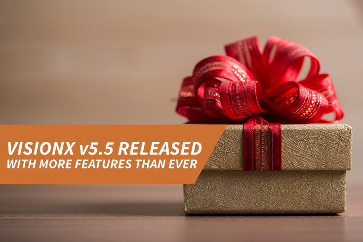 VisionX v5.5 released with more features than ever