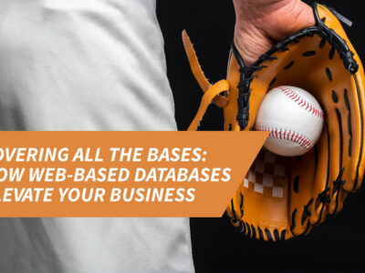 Covering all the bases: How an online database elevates your business