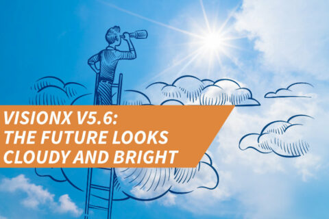 VisionX v5.6: The future looks cloudy and bright